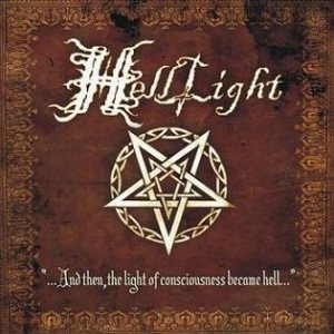 HellLight - ...And Then, the Light of Consciousness Became Hell... cover art