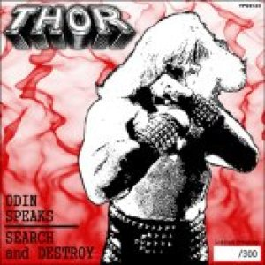 Thor - Odin Speaks, Search & Destroy / Spaceships in the Sky cover art
