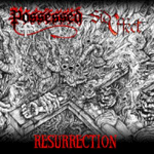 Possessed - Resurrection cover art