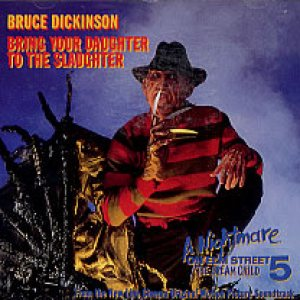 Bruce Dickinson - Bring Your Daughter...to the Slaughter cover art
