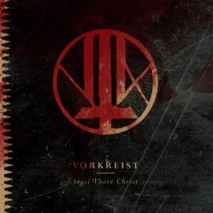Vorkreist - Sigil Whore Christ cover art