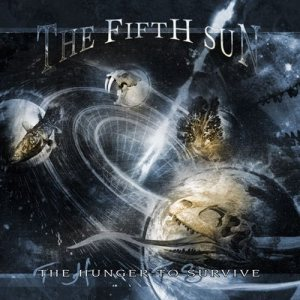 The Fifth Sun - The Hunger to Survive cover art
