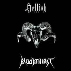 Hellish / Bloodthirst - Hellish / Bloodthirst cover art