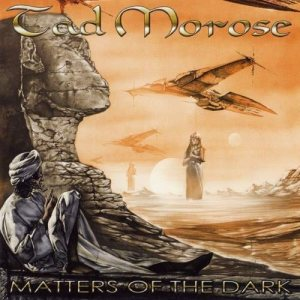 Tad Morose - Matters of the Dark cover art
