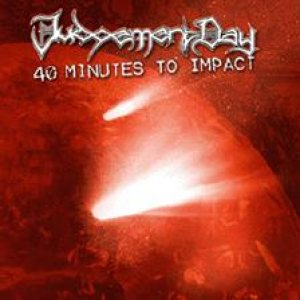 Judgement Day - 40 Minutes to Impact cover art