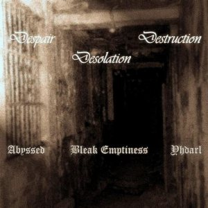 Abyssed - Despair Desolation Destruction cover art