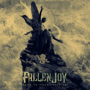 Fallen Joy - Hymn to Silent Soldiers cover art