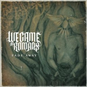 We Came As Romans - Fade Away cover art