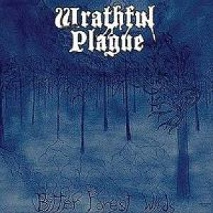 Wrathful Plague - Bitter Forest Winds cover art