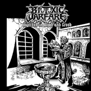 Biotoxic Warfare - Baptized in Blood and Greed cover art