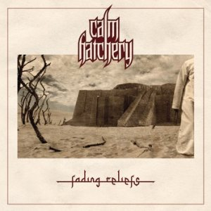 Calm Hatchery - Fading Reliefs cover art
