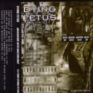 Dying Fetus - Infatuation With Malevolence cover art