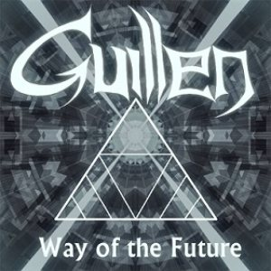 Guillen - Way of the Future cover art