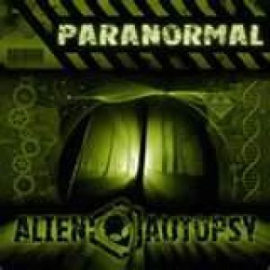 Alien Autopsy - Paranormal cover art