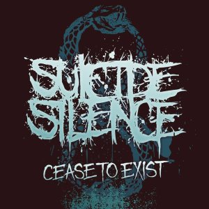 Suicide Silence - Cease to Exist cover art