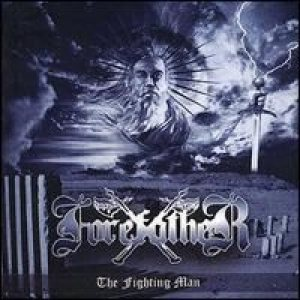 Forefather - The Fighting Man cover art