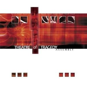 Theatre of Tragedy - Assembly cover art