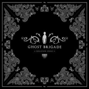 Ghost Brigade - Isolation Songs cover art