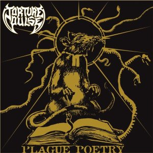 Torture Pulse - Plague Poetry cover art