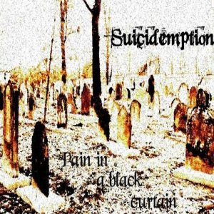 Suicidemption - Pain in a Black Curtain cover art