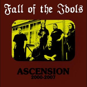 Fall of the Idols - Ascension 2000 - 2007 cover art