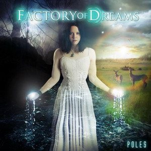 Factory of Dreams - Poles cover art