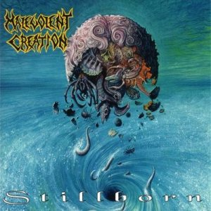Malevolent Creation - Stillborn cover art