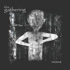 The Gathering - Home cover art