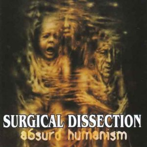 Surgical Dissection - Absurd Humanism cover art