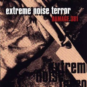 Extreme Noise Terror - Damage 381 cover art