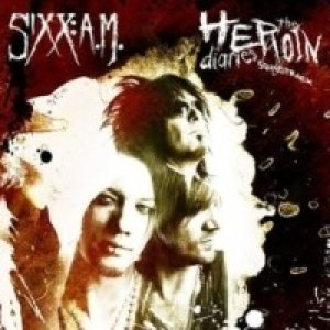 Sixx : A.M. - The Heroin Diaries Soundtrack cover art