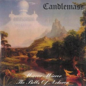 Candlemass - Mirror, Mirror / Bells of Acheron cover art