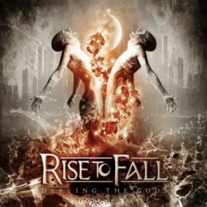 Rise to Fall - Defying the Gods cover art