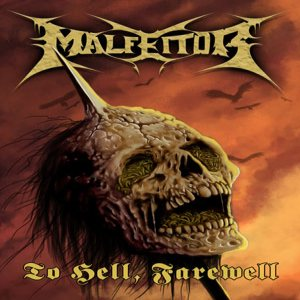 Malfeitor - To Hell, Farewell cover art