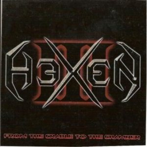 HeXeN - From the Cradle to the Chamber cover art