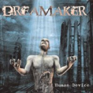 Dreamaker - Human Device cover art