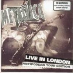 Metallica - Live in London - Antipodean Tour Edition cover art