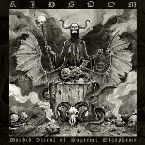 Kingdom - Morbid Priest of Supreme Blasphemy cover art