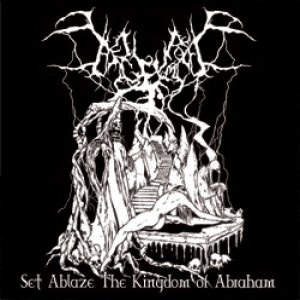 Begrime Exemious - Set Ablaze the Kingdom of Abraham cover art