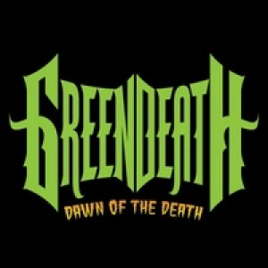 Green Death - Dawn of the Death cover art