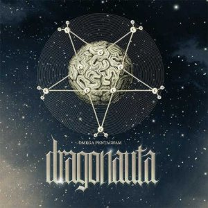Dragonauta - Omega Pentagram cover art
