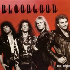 Bloodgood - Rock in a Hard Place cover art
