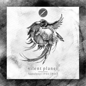 Silent Planet - Lastsleep (1944-1946) cover art