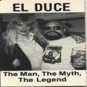 El Duce - The Man, the Myth, the Legend cover art