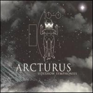 Arcturus - Sideshow Symphonies cover art