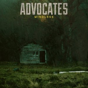 Advocates - Mindless cover art