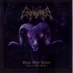Enthroned - Black Goat Ritual: Live in thy Flesh cover art
