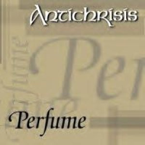 Antichrisis - Perfume cover art