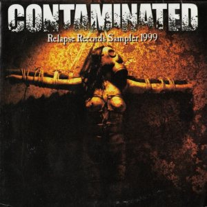 Various Artists - Contaminated: Relapse Records Sampler 1999 cover art