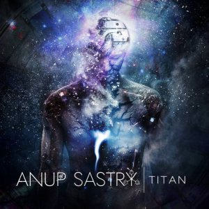 Anup Sastry - Titan cover art